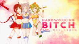 "Image of ""Hardworking Bitch"""