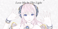 Love Me In The Light