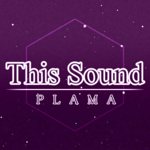 File:This Sound EP - PLAMA.jpg