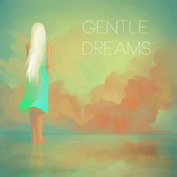 Gentle Dreams MIRIAM