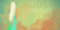 Gentle Dreams