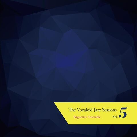 File:The Vocaloid Jazz Sessions Vol.5.jpg