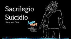 Sacrilegio Suicidio ft Bruno Clara