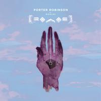 Worlds Porter Robinson