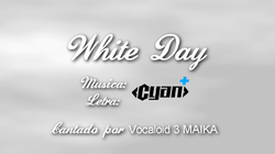 File:White DayMAIKASONG.png