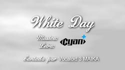 White DayMAIKASONG
