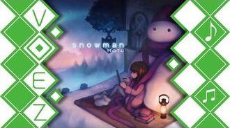【VOEZ】 Snowman - M-O-T-U 【音源】