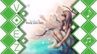 Keep you safe - Iris feat