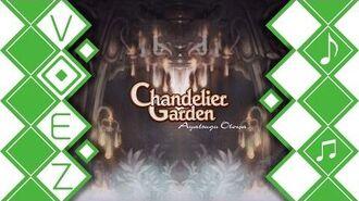 【VOEZ】 Chandelier Garden Ayatsugu Otowa 【音源】