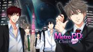Metro PD: Close to You