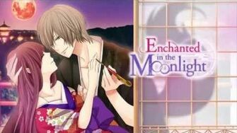 Enchanted in the Moonlight- Opening Movie Voltage