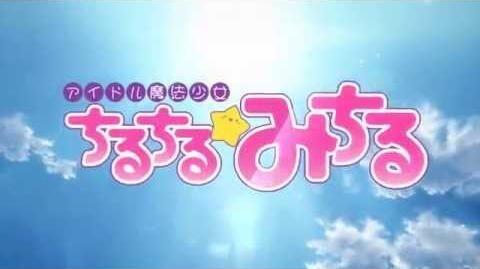 Idol Mahou Shoujo Chiruchiru ☆ Michiru OP - Sub Thai