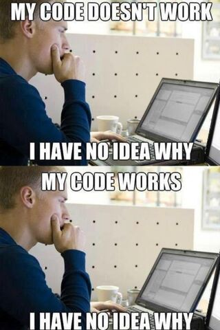 Plik:My-code-doesnt-work-I-have-no-idea-why-My-code-works-I-have-no-idea-why.jpg