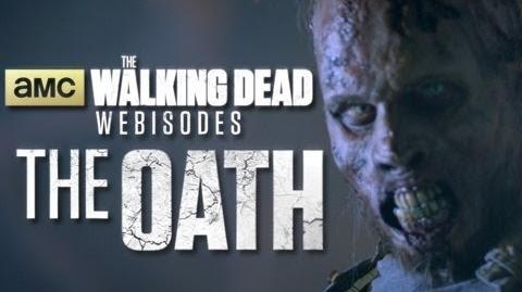 """The Walking Dead Webisodes -- Sneak Peek """"The Oath"""""""