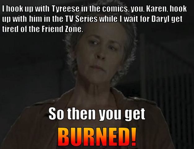 File:You got BURNED by Carol.png