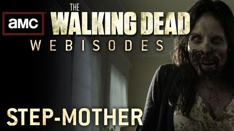 "The Walking Dead Torn Apart - ""Step-Mother"" (AMC Webisodes - Part 5)"