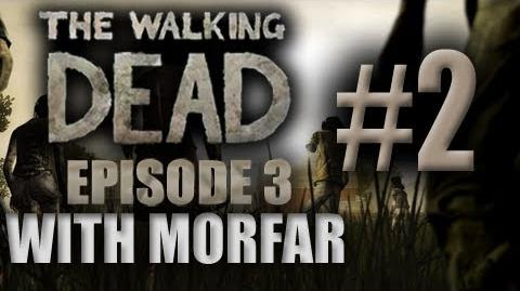 Am I just about to get laid? - The Walking Dead Episode 3 Part 2 with Morfar
