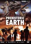 Prehistoric Earth A Natural History DVD