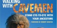 Walking with Cavemen: Eye-to-Eye with your Ancestors