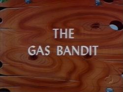 The Gas Bandit