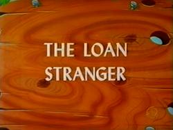Loan Stranger tv