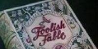 Foolish Fable