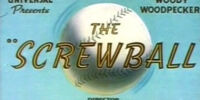 The Screwball