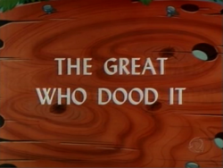 The Great Who Dood It (TV Title)