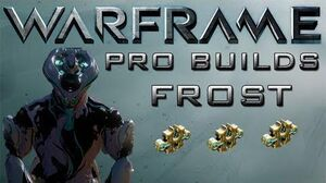 Warframe Frost Pro Builds 3 Forma
