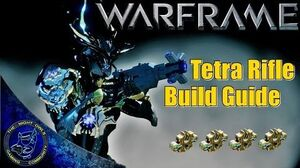 Warframe TETRA Rifle Build Guide 4x Forma