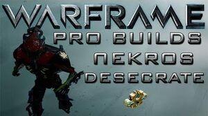 Warframe Nekros Desecrate Pro Builds 1 Forma Update 13.1