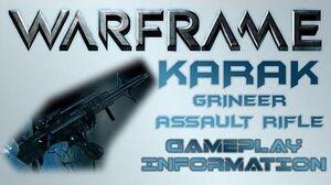 Warframe - Gameplay & Information Karak