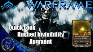 Warframe Quick Look Loki Hushed Invisibilty Augment Mod