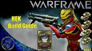 Warframe Hek Build Guide w Scattered Justice (U15.8