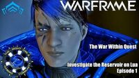 The War Within Quest Investigate the Reservoir on Lua Episode 01