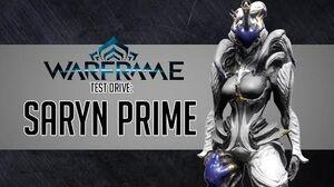 Warframe Test Drive Saryn Prime