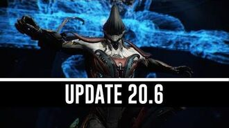 Update 20.6 & All You Need To Know! (Warframe)