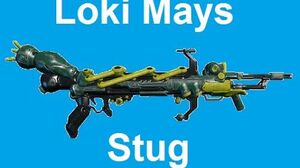 Loki Mays - The Stug (warframe stug gameplay)