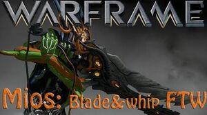 Warframe - Mios (Blade & Whip)