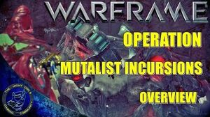 Warframe Operation Mutalist Incursions Overview Update 15