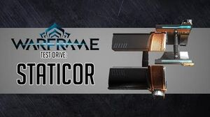 Warframe Test Drive Staticor 4 Forma