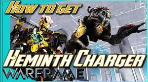 HELMINTH CHARGER - Chlamydia everywhere! Warframe