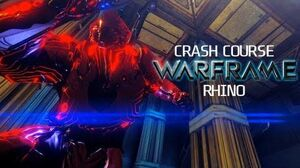Crash Course In WARFRAME - Rhino