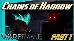 CHAINS OF HARROW QUEST - GHOSTS, PALLADINO and NEW EARTH Part 1 - Warframe