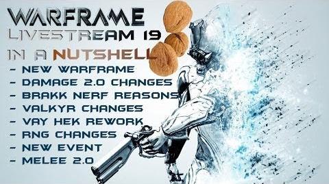 Warframe - Developer Livestream 19 - In A Nutshell