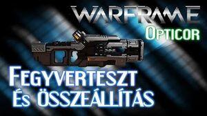 Warframe - Opticor (HD)(HUN)