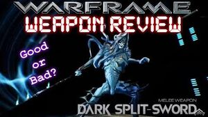 Warframe - Dark Split-Sword (Weapon Review)