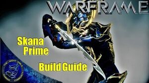Warframe SKANA Prime Build Guide