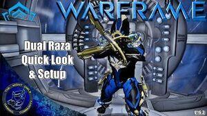 Warframe Dual Raza Quick Look & First Setup (U16