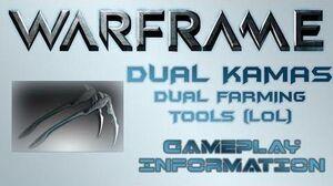 Warframe - Gameplay & Information Dual Kamas